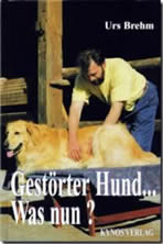 Gestörter Hund... Was nun?